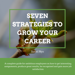 7 strategies to grow your career
