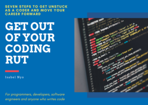 Get Unstuck in Your Coding Career